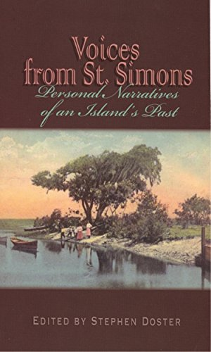 Voices From St. Simons: Personal Narratives of an Island's Past (Real Voices, Real History)