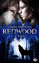 Redwood, T2 - Reed de Carrie Ann Ryan