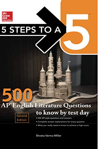 5 Steps to a 5: 500 AP English Literature Questions to Know by Test Day,...