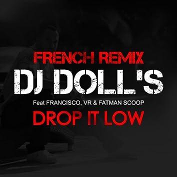 Drop It Low (French Remix)