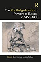 The Routledge History of Poverty, c.1450–1800 (Routledge Histories)