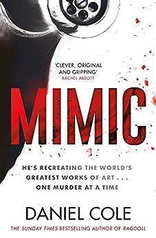 Mimic (English Edition) par [Daniel Cole]