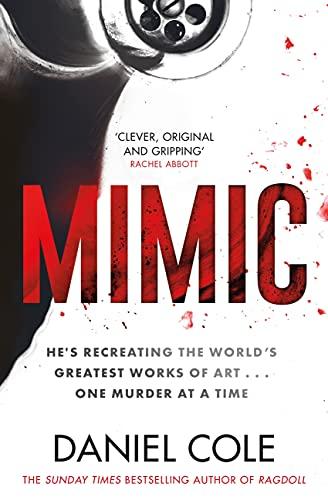 Mimic by [Daniel Cole]
