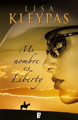 Mi nombre es Liberty (Travis 1) eBook: Kleypas, Lisa: Amazon.es ...
