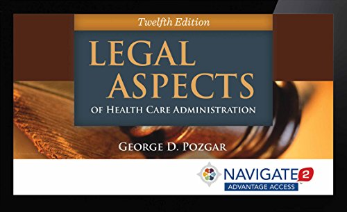 Legal Aspects of Health Care Administration Navigate 2 Advantage Access Code