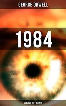 1984 (Musaicum Must Classics) (English Edition) por [George Orwell]