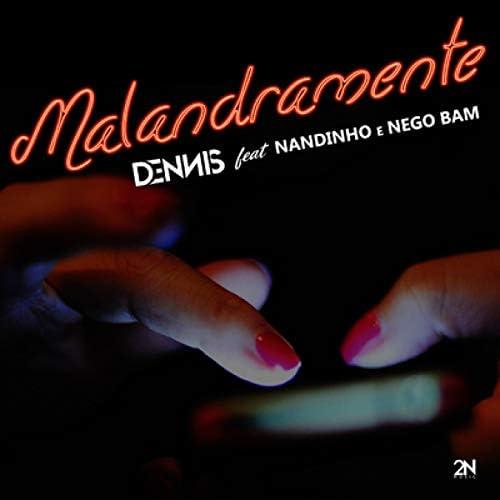 DENNIS feat. MC Nandinho & Nego Bam