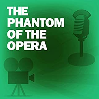 The Phantom of the Opera (Dramatized)     Classic Movies on the Radio              By:                                                                                                                                 Lux Radio Theatre                               Narrated by:                                                                                                                                 Nelson Eddy,                                                                                        Basil Rathbone                      Length: 58 mins     3 ratings     Overall 4.0