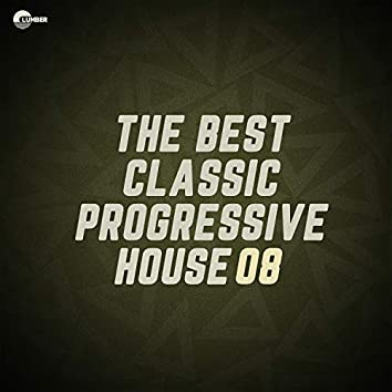The Best Classic Progressive House, Vol 08