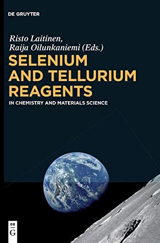 Selenium and Tellurium Reagents: In Chemistry and Materials Science