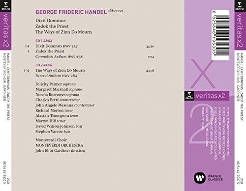Handel: Dixit Dominus Psalm 109/110 hwv 232, Zadok the Priest Coronation Anthem hwv 258, The ways of Zion do mourn Funeral Anthem hwv 264