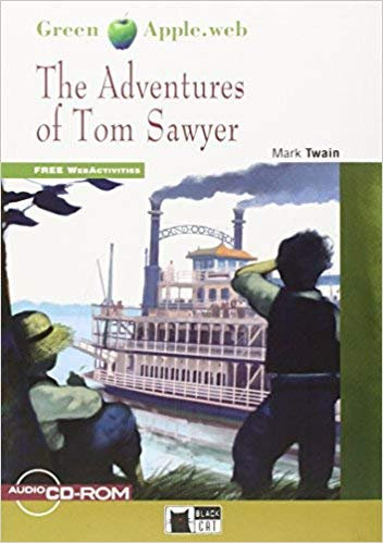The adventures of Tom Sawyer (Green apple): The Adventures of Tom Sawyer + audio CD/CD-ROM + App