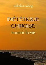 Diététique chinoise d'Isabelle Laading