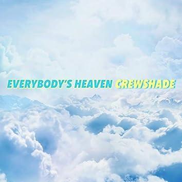 Everybody's Heaven