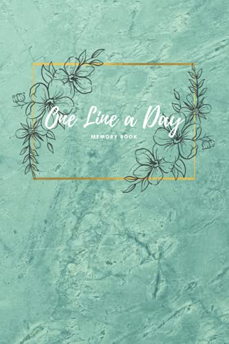 One Line A Day: A Five-Year Memory Book (5 Year Journal, Daily Journal, Yearly Journal, Memory Journ