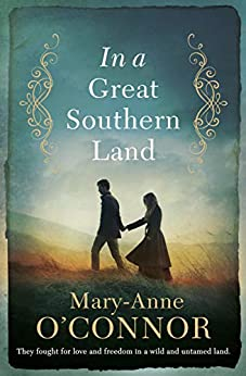 In a Great Southern Land by [Mary-Anne O'Connor]