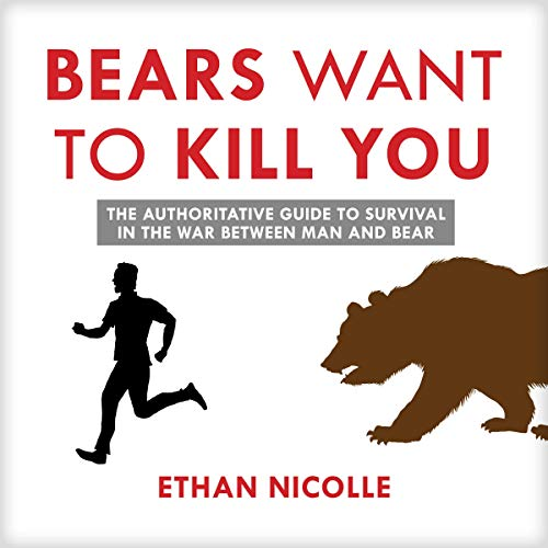 Bears Want to Kill You audiobook cover art
