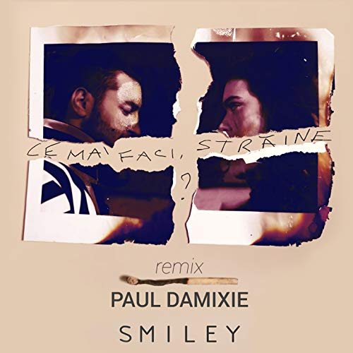 Ce Mai Faci, Straine? (Paul Damixie's Sunset Mix)