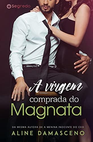 A virgem comprada do Magnata: (Livro Único)