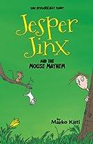 Jesper Jinx and the Mouse Mayhem: Volume 7