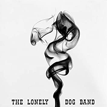 The Lonely Dog Band