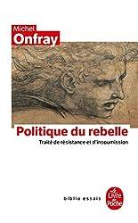 livre Politique du rebelle