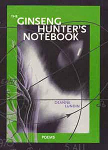 The Ginseng Hunter's Notebook (Inland Seas)