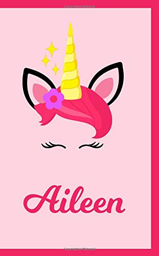 Aileen: Personal Notebook | Personal Diary | Unicorn Notebook | Writing Journal | Personalized Notebook | Custom Name Notebook | Unicorn Gift | Unicorn Birthday Notebook