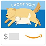 Amazon eGift Card - I Woof You