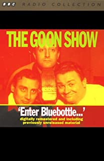 The Goon Show, Volume 2     Enter Bluebottle              By:                                                                                                                                 The Goons                               Narrated by:                                                                                                                                 The Goons                      Length: 1 hr and 59 mins     1 rating     Overall 3.0