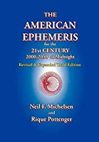 The American Ephemeris for the 21st Century