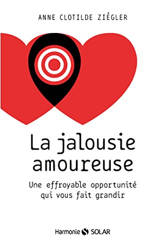 La jalousie amoureuse (Harmonie) (French Edition)