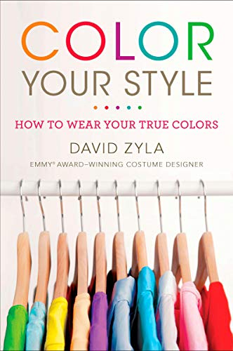 Color Your Style: How to Wear Your True Colors (English Edition)