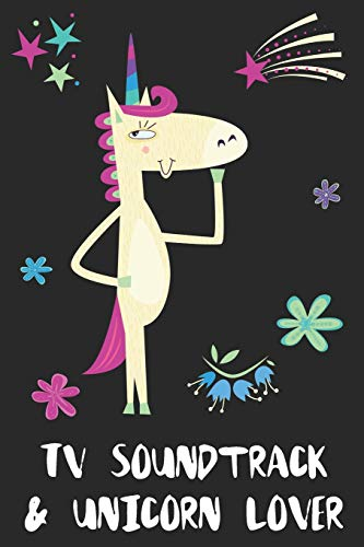 Tv Soundtrack & Unicorn Lover: Blank Lined Notebook Journal Gift Idea
