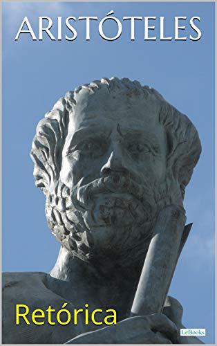 Aristóteles: Retórica (Coleção Filosofia)