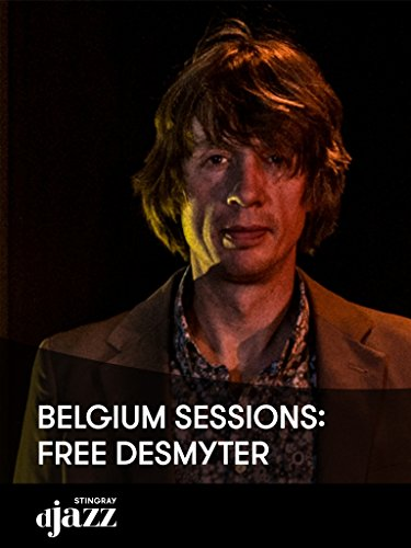 Belgium Sessions: Free Desmyter