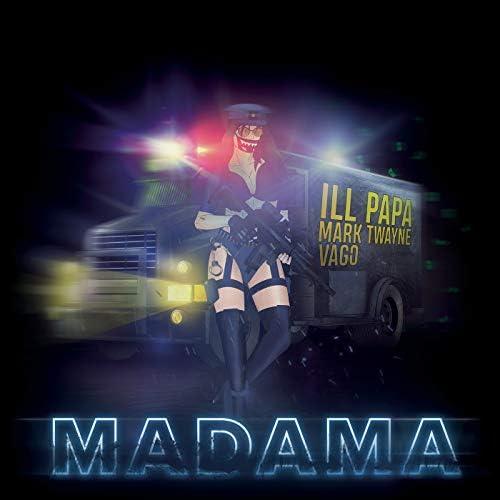 ILL PAPA & Mark Twayne feat. Vago