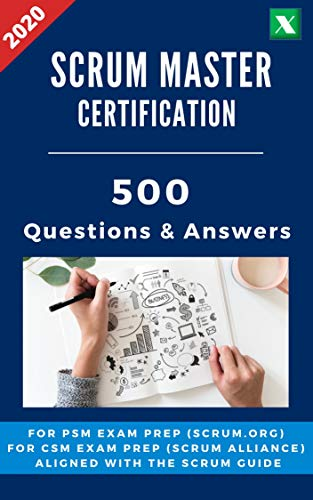 Scrum Master Certification: 500 Questions and Answers for Exam Preparation and Training (English Edition)