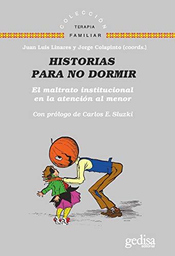Historias para no dormir: El maltrato institucional en la atención al menor (Terapia Familiar nº 141639)
