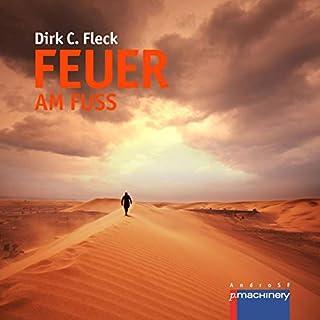 Feuer am Fuß     Die Maeva-Trilogie 3              Autor:                                                                                                                                 Dirk C. Fleck                               Sprecher:                                                                                                                                 Dirk C. Fleck                      Spieldauer: 14 Std. und 50 Min.     Noch nicht bewertet     Gesamt 0,0