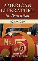 American Literature in Transition, 1920–1930
