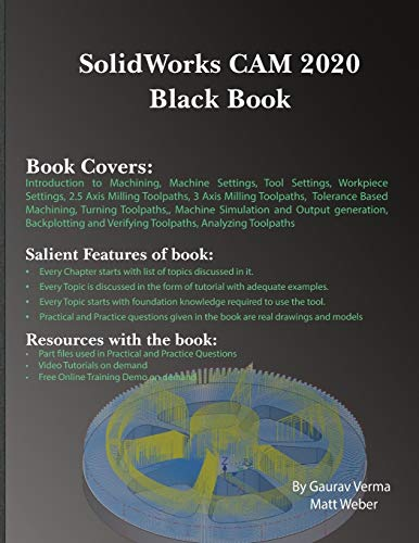 Compare Textbook Prices for SolidWorks CAM 2020 Black Book  ISBN 9781988722825 by Verma, Gaurav,Weber, Matt