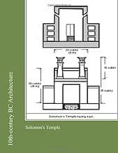 10th-century BC Architecture: Solomon's Temple