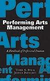 Performing Arts Management: A Ha...