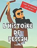 L'histoire de Pessah - Cahier de coloriage: Pour les enfants de 4 à 7 ans