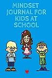 Stacey, K: Mindset Journal For Kids At School - Kind Stacey