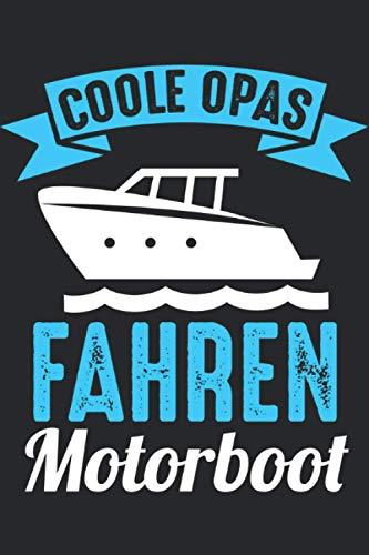 Coole Opas fahren Motorboot: Coole Opas fahren Motorboot & Boot Notizbuch 6\' x 9\' Bootsbesitzer Geschenk für &