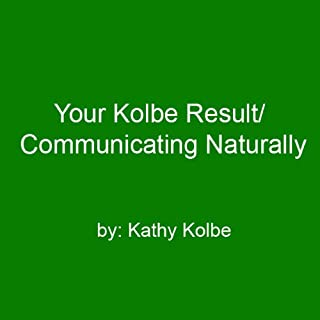 Your Kolbe Result/Communicating Naturally cover art