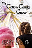 The Cotton Candy Caper: A Fall Carnival Story