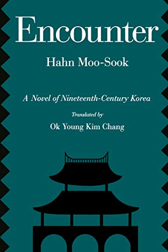 Encounter: A Novel of Nineteenth-Century Korea (Voices from Asia, No. 5) (Volume 5)